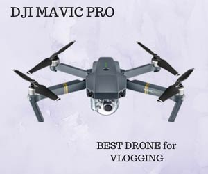 DJI MAVIC Pro Best Drone for Vlogging