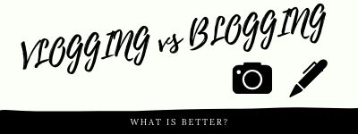 What is Better VLOGGING or BLOGGING