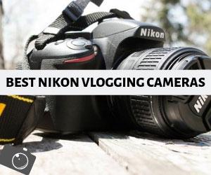 Nikon Vlogging Cameras