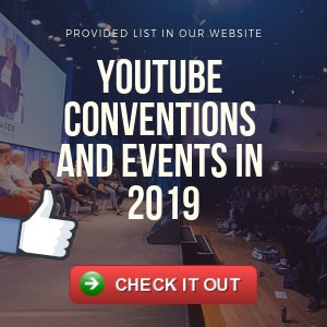 YouTube Conventions in 2019