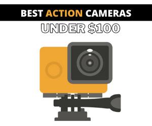 Action Cameras under 100 dollars