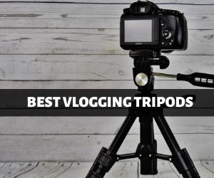Best Vlogging Tripods in 2020