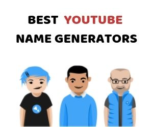 Best YouTube Name Generators