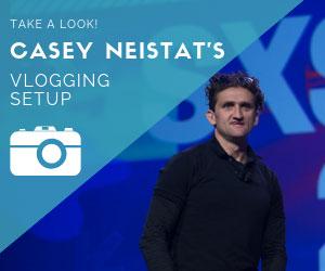 Casey Neistat Camera Vlogging Gear