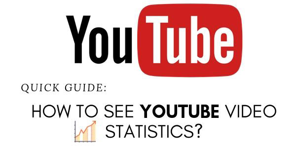 How To See YouTube Video Statistics