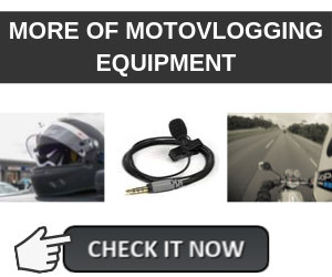 More of MotoVlogging Equipment