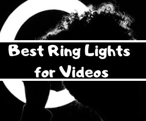Ring Lights for YouTube Videos