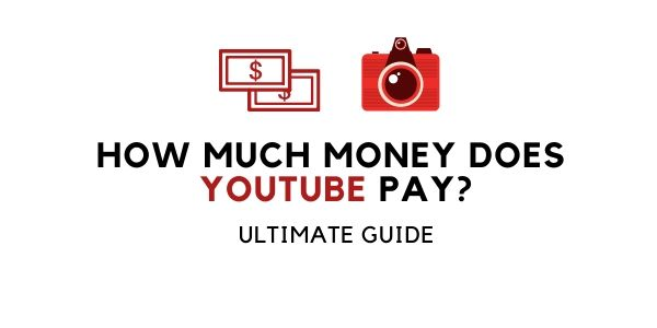 How much does YouTube pay?