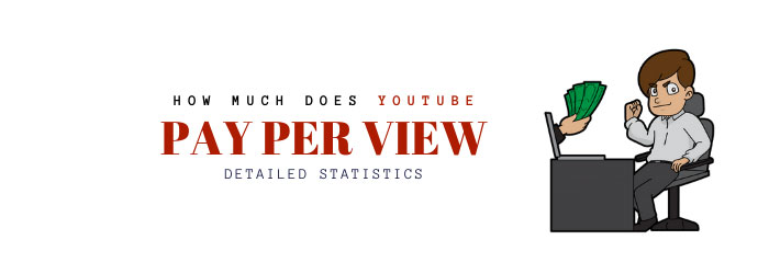 How much YouTube pay per view