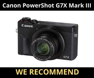 Best Vlogging Camera with Flip Screen Canon G7 Mark 3