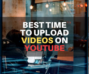 Best Time to Upload Video on YouTub