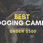 Best vlogging cameras under 500