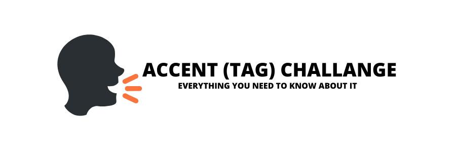 Accent Challange