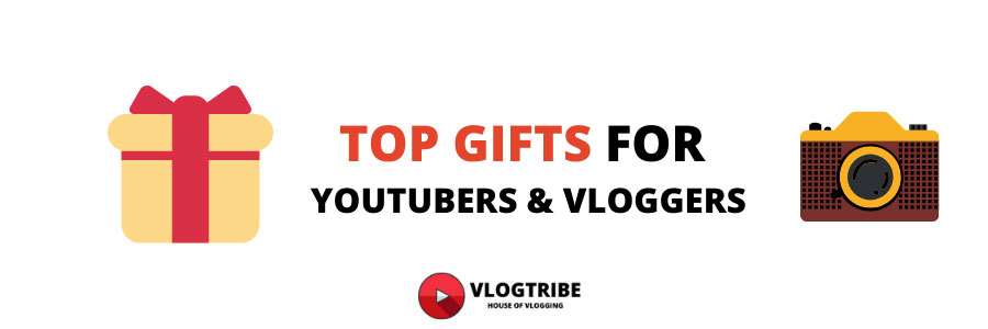 Gifts for YouTubers And Vloggers