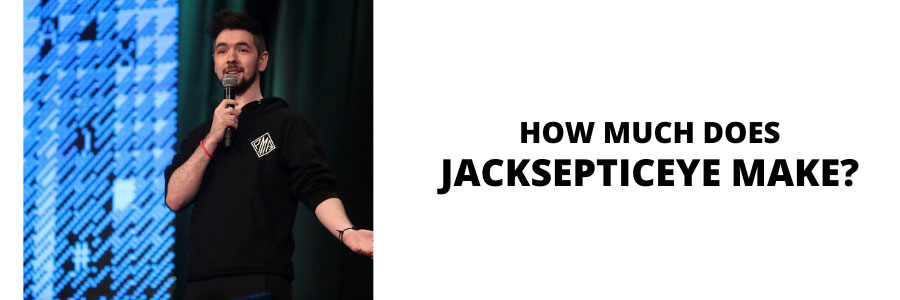 How much does Jacksepticeye make?