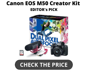 Best Canon EOS M50 Creator Kit for YouTubers