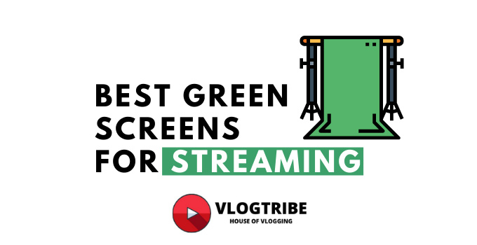 Best Green Screen for Streaming and Gaming