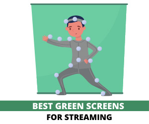 Best Green Screen for Streaming