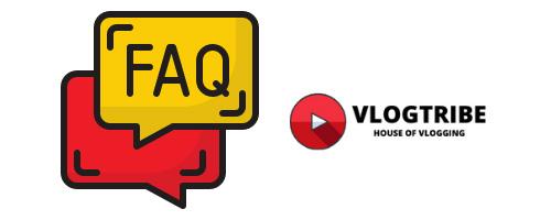 FAQ Vlogtribe
