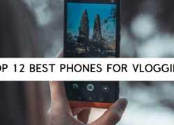 TOP 12 Best Phones for Vlogging in 2020