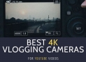 TOP 10 Best 4K Vlogging Cameras for YouTube