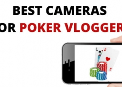 TOP 5 Best Poker Vlogging Cameras [How To Film It?]
