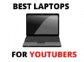 TOP 5 Best Laptops for YouTubers