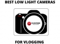 TOP 10 Best Low Light Video Cameras