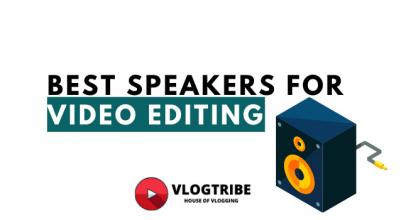 TOP 10 Best Speakers for Video Editing in 2021