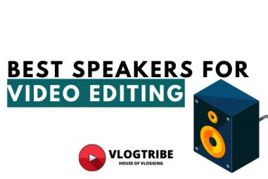 TOP 10 Best Speakers for Video Editing in 2021