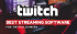 TOP 10 Best Twitch Streaming Software: Free and Paid