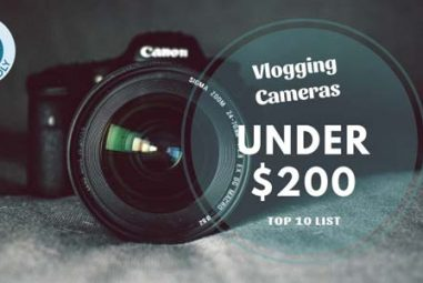 TOP 10 Best Vlogging Cameras Under $200