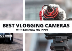 10 Best Vlogging Cameras with External Microphone Input [2020 Review]
