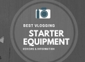 Best Vlogging Equipment for YouTube