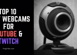 TOP 10 Best Webcams for YouTube Videos and Twitch in 2021