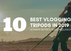 TOP 10 Best Vlogging Tripods in 2019 + Buyer's Guide