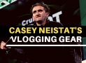Casey Neistat's Camera and Vlogging Setup [28 Items List]