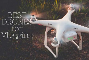Best Drones for Vlogging in 2020