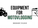 Best MotoVlogging Setup in 2019: Camera, Mic & Mount