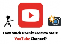 How Much Does it Cost to Start YouTube Channel? [Detailed Answer]