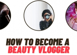 How to Become a Beauty Vlogger in 2021 (15 Tips for Success)