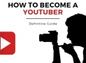 How to Become a YouTuber: The Definitive Guide for 2019 (15 Steps)
