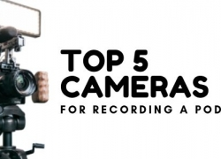 TOP 5 Best Cameras for Recording a Podcast in 2020
