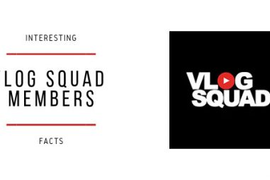 Who are Vlog Squad Members? + Interesting Facts