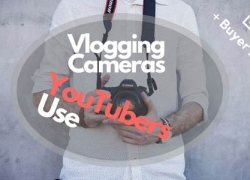 Best Vlogging Cameras That YouTubers Use 2019 + Buyer's Guide