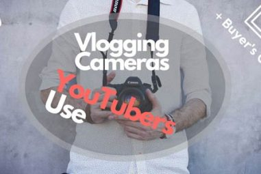 TOP 10 Best Vlogging Cameras That YouTubers Use in 2019 + Buyer's Guide