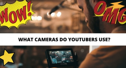 What Cameras Do Popular YouTubers Use? List of 20 Famous Vloggers!