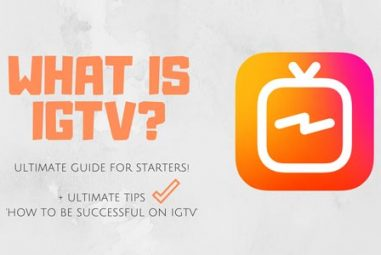 What is IGTV? Complete GUIDE for Starters!
