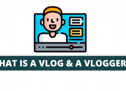 What is a Vlog and a Vlogger? The Meaning and Definition