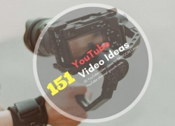 151 YouTube Video Ideas List for 2019!